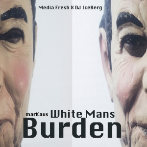 White Mans Burden Album Art